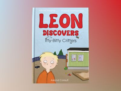 Leon discovers itty-bitty critters av Mikael Axland