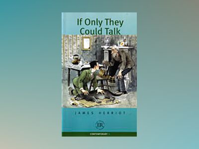 If Only They Could Talk (B) - Easy Readers av James Herriot