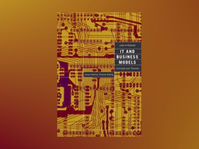 IT and Business Models - Concepts and Theories av Jonas Hedman