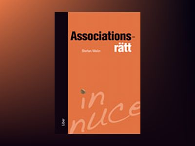Associationsrätt - in nuce av Stefan Melin