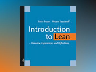 Introduction to Lean : overview, experiences and reflections av Paula Braun