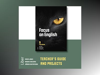 Focus on English 9 Teacher's Guide with Projects (CD) av Anders Odeldahl
