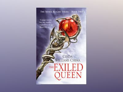 The Exiled Queen av Cinda Williams Chima