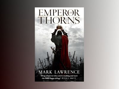 Emperor of Thorns av Mark Lawrence