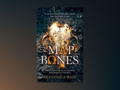 The Map of Bones av Francesca Haig