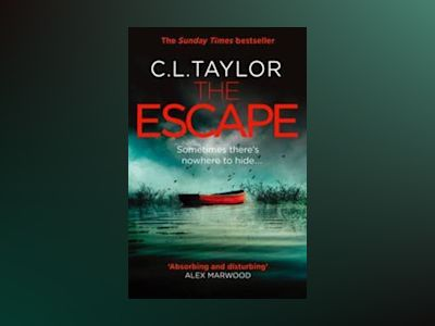 The Escape av C. L. Taylor