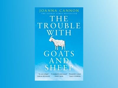 The Trouble with Goats and Sheep av Joanna Cannon