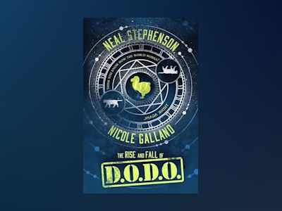The Rise and Fall of D.O.D.O. av Neal Stephenson