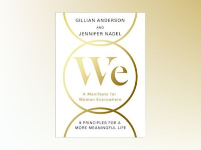 WE: A Manifesto for Women Everywhere av Gillian Anderson