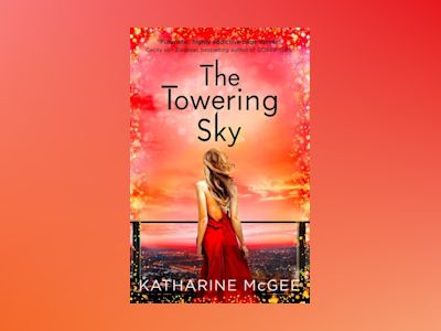 The Towering Sky av Katharine McGee