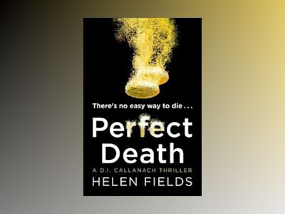 Perfect Death av Helen Fields