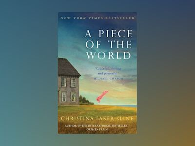 A Piece of the World av Christina Baker Kline