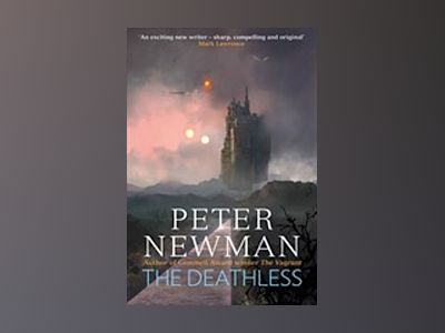 The Deathless av Peter Newman