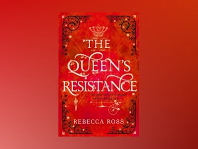 The Queens Resistance av Rebecca Ross