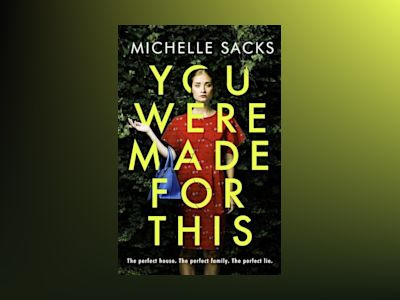 You Were Made For This av Michelle Sacks