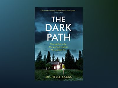 The Dark Path av Michelle Sacks
