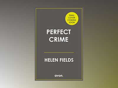 Perfect Crime av Helen Fields