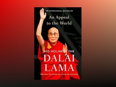 Appeal to the world - the way to peace in a time of division av Dalai Lama XIV