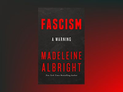 Fascism: A Warning av Madeleine Albright