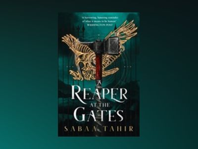 A Reaper at the Gates av Sabaa Tahir