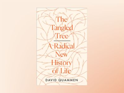 The Tangled Tree av David Quammen