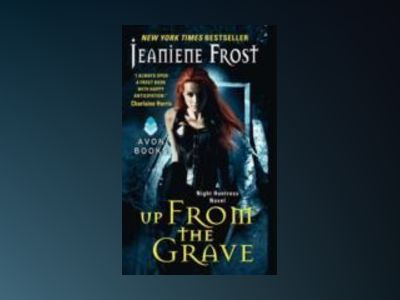 Up From the Grave av Jeaniene Frost