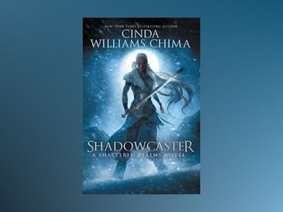 Shadowcaster av Cinda Williams Chima