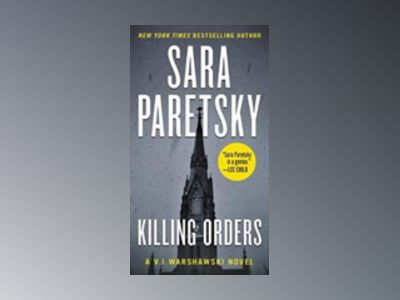 Killing Orders av Sara Paretsky