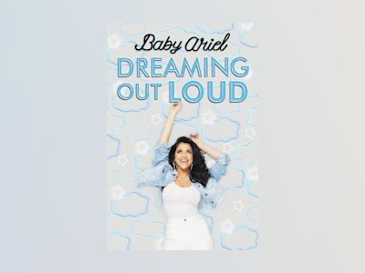 Dreaming Out Loud av Baby Ariel