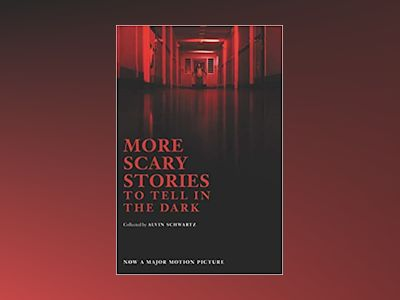 More Scary Stories to Tell in the Dark MTI av Alvin Schwartz