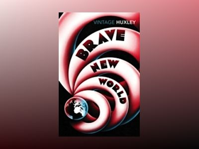 Brave new world av Aldous Huxley