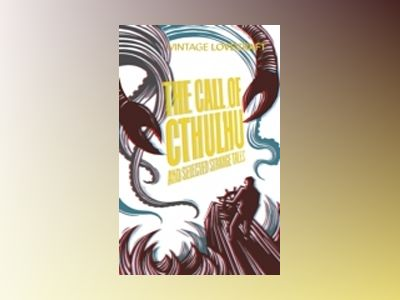 Call of Cthulhu and Other Weird Tales av H.P. Lovecraft
