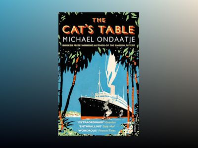 The Cat's Table av Michael Ondaatje