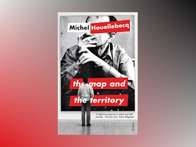 The Map and the Territory av Michel Houellebecq