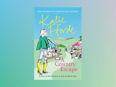 A Country Escape av Katie Fforde