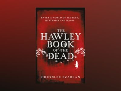 The Hawley Book of the Dead av Chrysler Szarlan