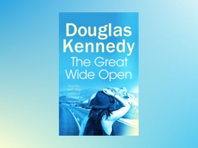 The Great Wide Open av Douglas Kennedy