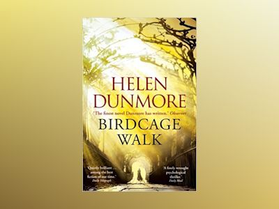 The Birdcage Walk av Helen Dunmore