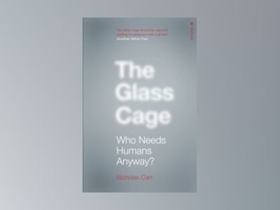 The Glass Cage av Nicholas Carr