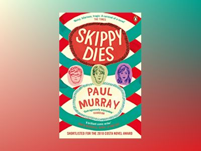 Skippy Dies av Paul Murray