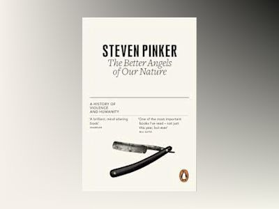 The Better Angels of Our Nature av Steven Pinker