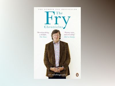The Fry Chronicles av Stephen Fry