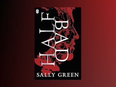 Half Bad av Sally Green