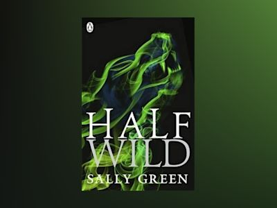 Half Wild av Sally Green