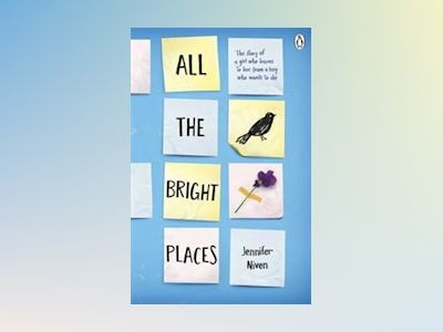 All the Bright Places av Jennifer Niven