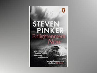 Enlightenment Now av Steven Pinker