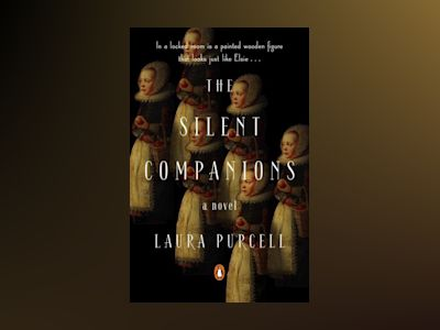 The Silent Companions av Laura Purcell