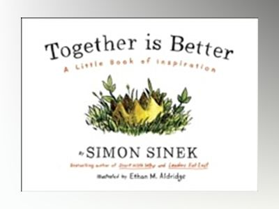 Together is Better av Simon Sinek