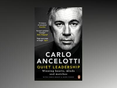 Quiet Leadership av Carlo Ancelotti