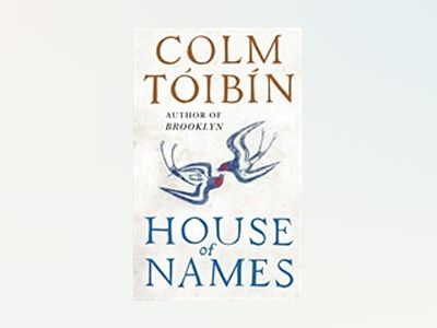 House of Names av Colm Tóibín